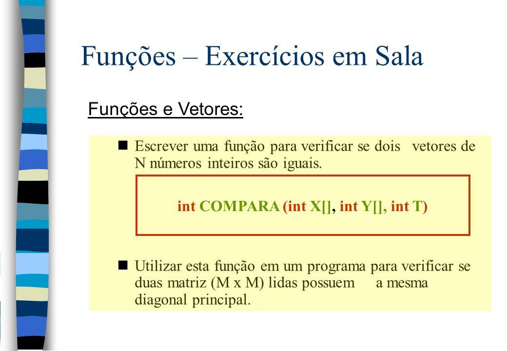 int COMPARA (int X[], int Y[], int T)